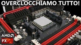 OVERCLOCK AMD SERIE FX | GUIDA