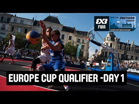 FIBA 3x3 Europe Cup Qualifier - Day 1 - LIVE - Poitiers, France