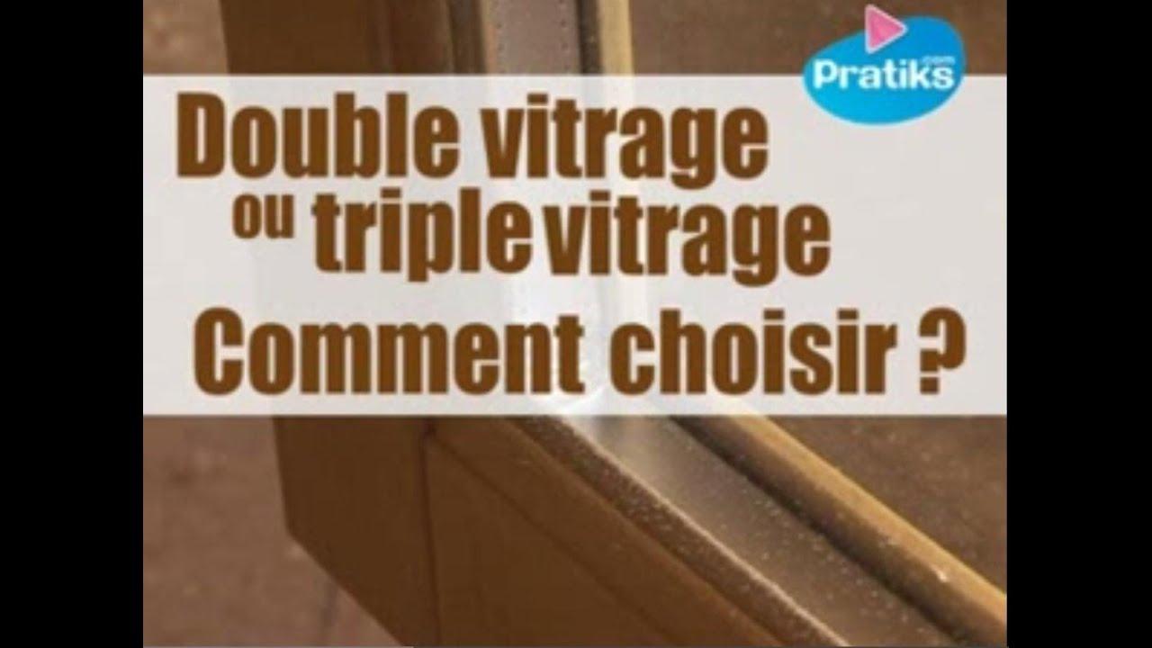 double vitrage ou triple vitrage comment choisir youtube