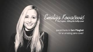 Emilija Kovacevic - Killing Me Softly (cover)