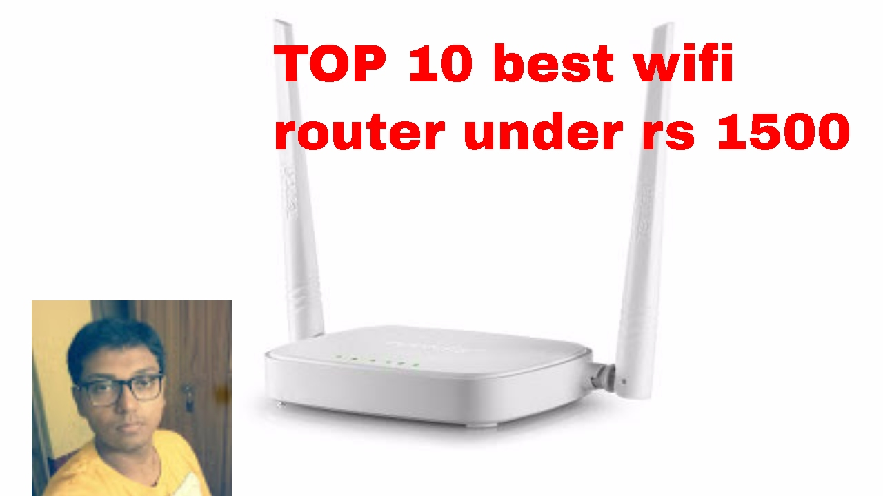 Top 10 Best Wifi Router Under Rs 1500 In India 2017 For Home Or Tenda N301 Wireles 300mbps 4port 2 Antena Small Office