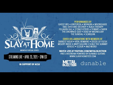SLAY AT HOME Monthly (April) Live Stream Powered by Dunable Guitars   Metal Injection