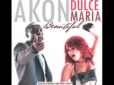 Akon ft Dulce Maria-Beautiful