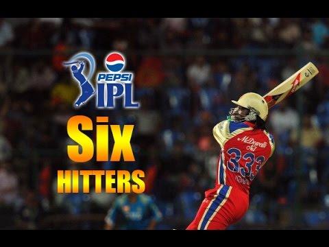 IPL : Top 10 Six Hitters in IPL (Indian Premier League)