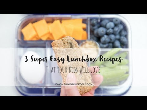 3 Healthy And Easy Lunchbox Recipes That Your Kids Will Love!