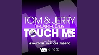 Touch Me (Misha Kitone Remix) (feat. Abigail Bailey)