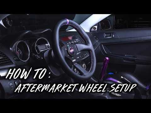 HOW TO: AFTERMARKET WHEEL SETUP