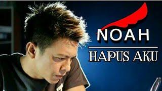 Download NOAH - HAPUS AKU (NIDJI cover)