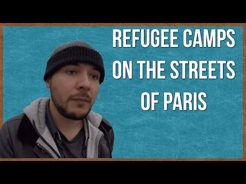REFUGEES CAMPING ON PARIS STREETS