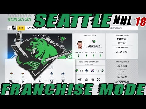 "NHL 18: Seattle Franchise Mode #26 ""PLAYOFFS! GAME 7 OVERTIME!"""