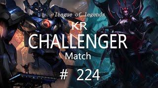 Korea Challenger Match #224/LO…