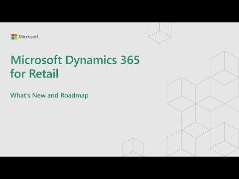 Dynamics 365 for Retail | What's New and Roadmap
