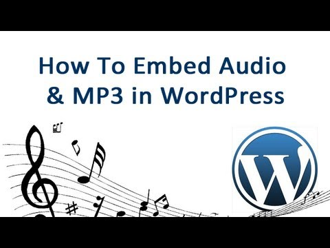 How To Embed Audio & mp3 in WordPress