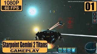 Starpoint Gemini 2 Titans gameplay walkthrough