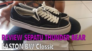 Unboxing Sepatu Thunder bear Easton BW Classic