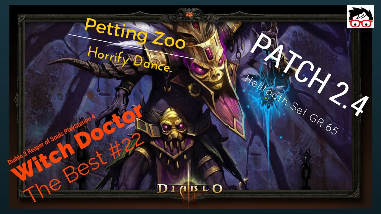 Diablo 3 patch 23 witch doctor