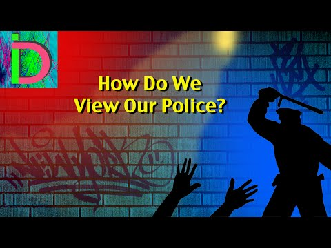How Do We View Our Police?