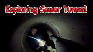 Exploring Sewers Tunnel