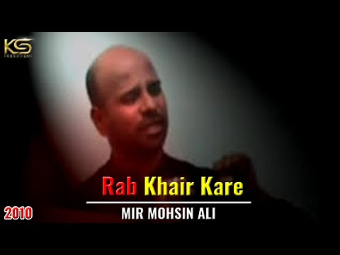 Rab Khair Kare, Mir Mohsin Ali, Bangalore - 2010 Noha.DAT