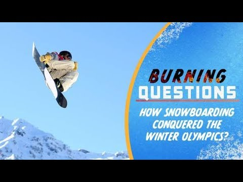 How Snowboarding Conquered The Winter Olympics   Burning Questions