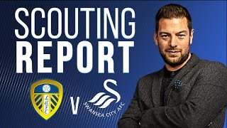 Scouting Report | Leeds United v Swansea City | EFL Championship