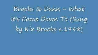 Brooks & Dunn - What It