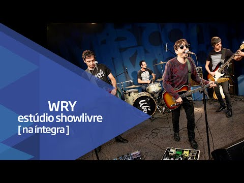 Wry no Estúdio Showlivre - Apresentação na íntegra