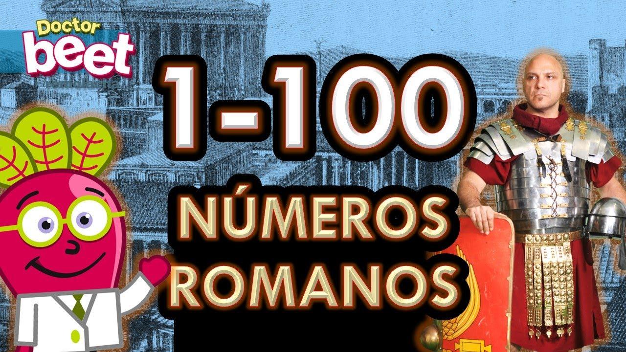 Los Numeros Romanos Del 1 Al 100 Para Niños De Primaria Youtube