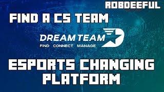 Finding a CS team, this platform will change eSports - DreamTeam.gg (sponsored)