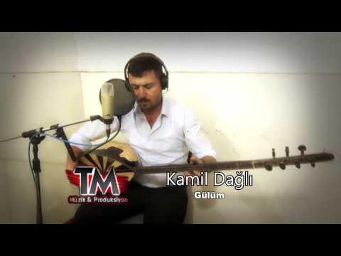 Kamil Dağlı - Gülüm 2017
