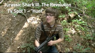 "Jurassic Shark III: The Revolution - TV Spot 1 - ""Hunt"""
