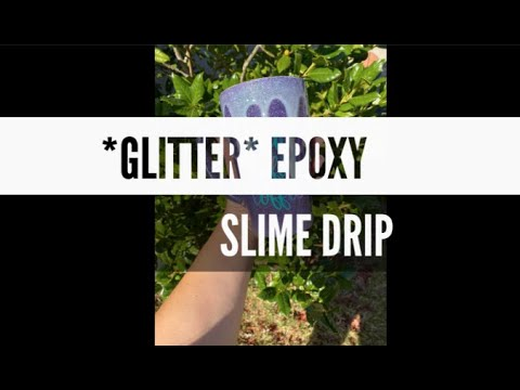 *GLITTER* EPOXY SLIME DRIP