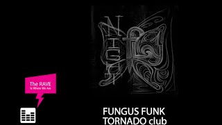 02.04.2005 - NFP GROUP - FUNGUS FUNK @ Tornado club (retro remake)