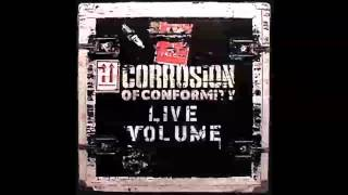 Corrosion of Conformity - Live Volume (Full Album)