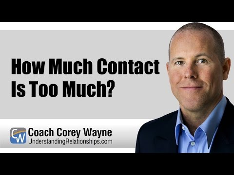 How Much Contact Is Too Much?