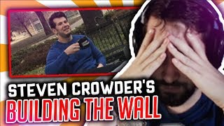 """Reacting to Steven Crowder's """"Build The Wall"""" thumbnail"""