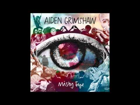 Клип Aiden Grimshaw - Be Myself