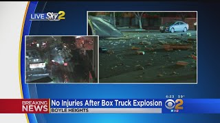 No Injuries Reported In Boyle Heights Box Truck Explosion