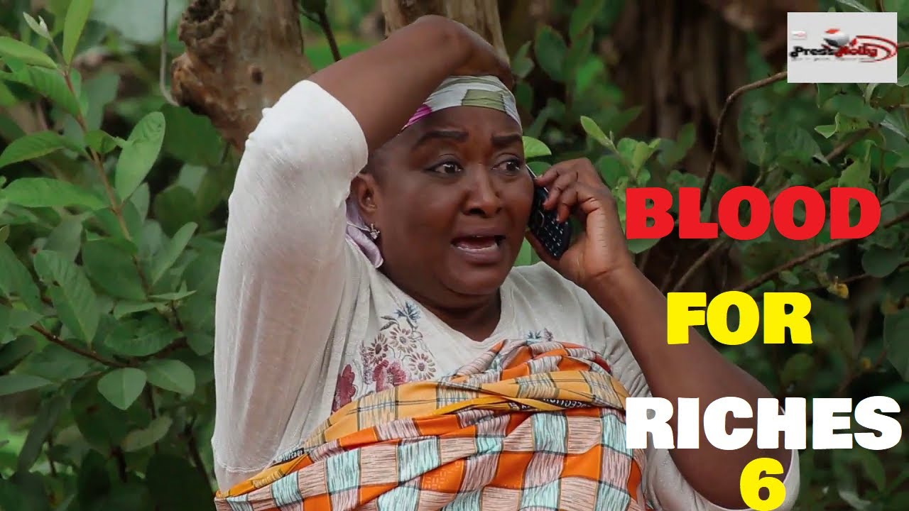Download BLOOD FOR RICHES Season 6 (New Movie) 2021 Trending Nigerian Nollywood Movie | NOLLYWOOD MOVIES 2021