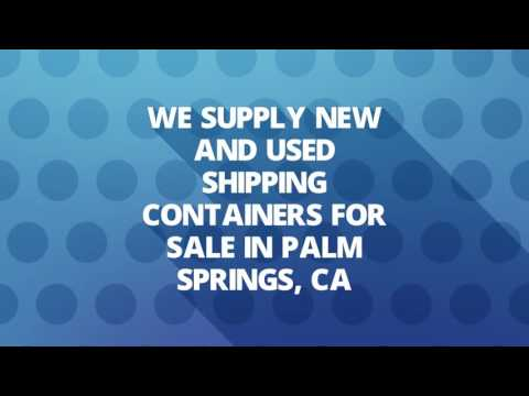 Mobil Used Shipping Containers in Palm Springs