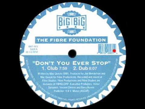 Dont You Ever Stop Club  Fibre Foundation  Big Big Trax Side A1