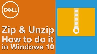 How to Zip a File in Windows 10 (Official Dell Tech Support)