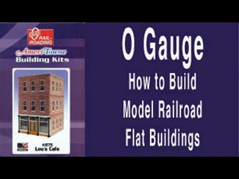 O Gauge – How to Build Model Railroad Flat Buildings