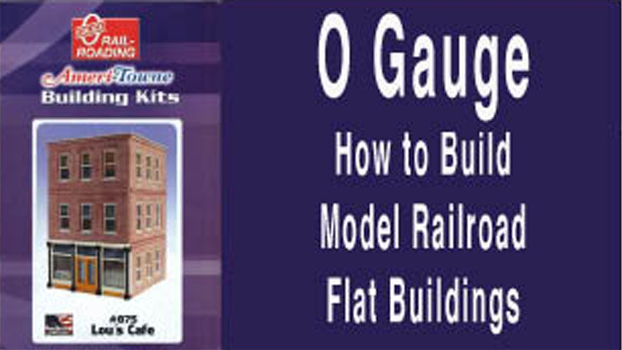 O Gauge - How to Build Model Railroad Flat Buildings