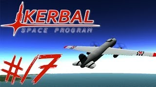 KERBAL SPACE PROGRAM 17 | SPITFIRE + BOMBER