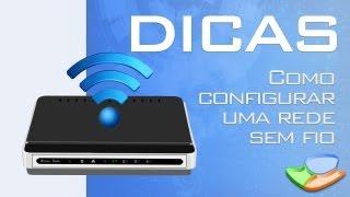 Dicas - Como configurar uma rede sem fio (wireless) - Tecmundo