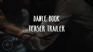 The First Ever Dance Book | Teaser Trailer 1: Title and Release