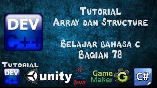 78 Tutorial Array dan Structure Bahasa C bagian 78 - Belajar Bahasa C dengan Dev-C++
