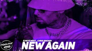 Kanye West - New Again (Lyrics) ft. Chris Brown