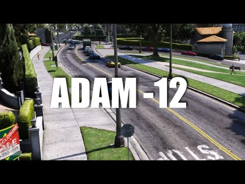 GTA V | ADAM-12 INTRO